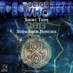 Big Finish Subscriber Short Trips 2013